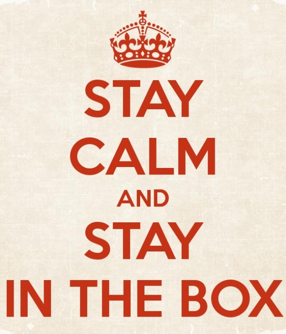 stay-calm-and-stay-in-the-box